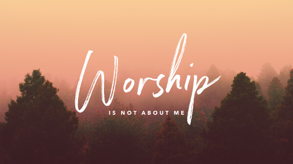 Worship is a Lifestyle, not a Church Service
