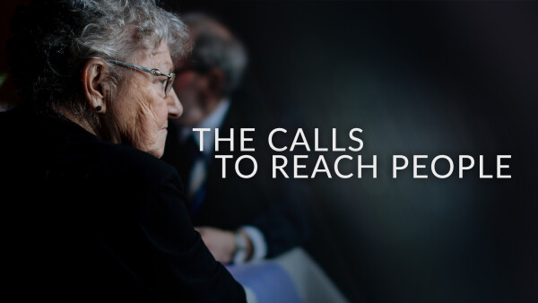 The Calls to Reach People