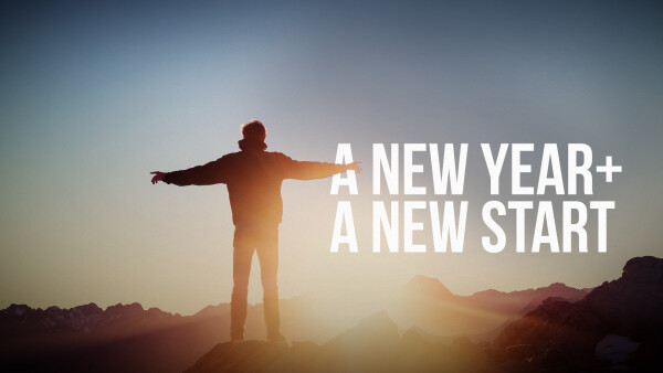 A New Year + A New Start
