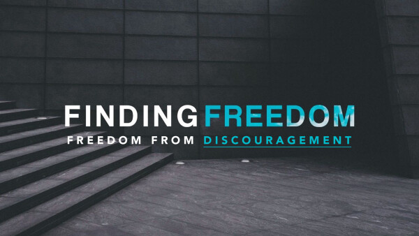 Freedom From Discouragement
