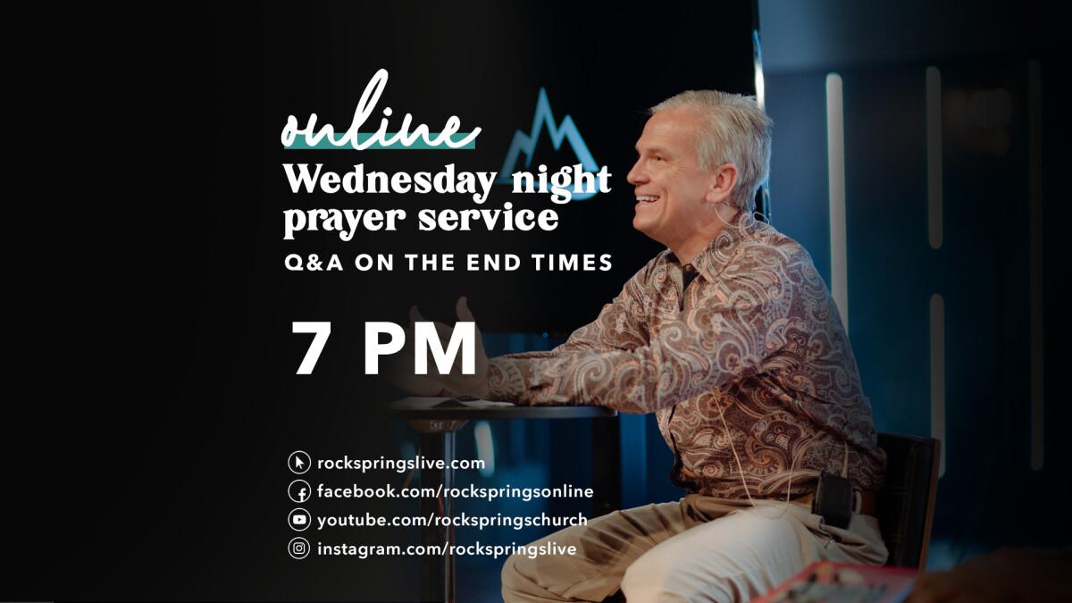 Watch Live! WEDNESDAY NIGHT PRAYER SERVICE