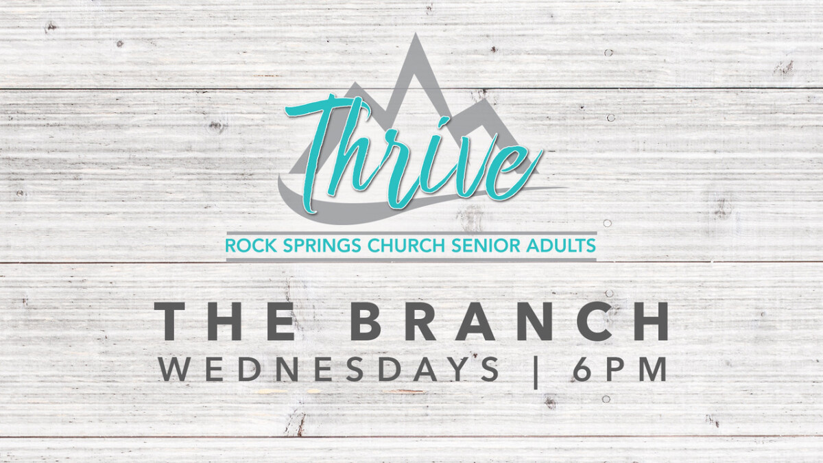 THRIVE SENIOR ADULT MINISTRY