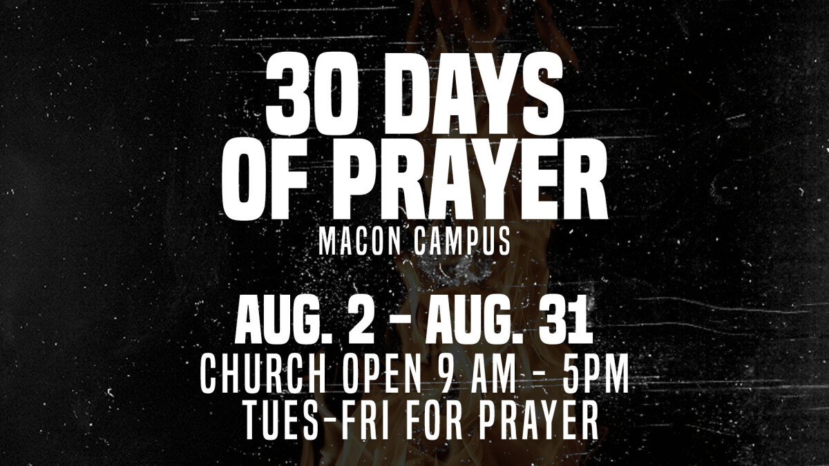 30 Days of Prayer (Macon)